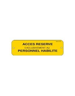 AM-913/2 - Affiche accès réservé au personnel habilité - CATU