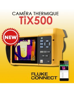 FLUKE TiX500 - Caméra thermique 76800 pixels